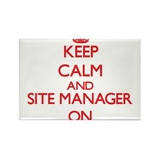 Keep Calm and Site Manager ON Magnets