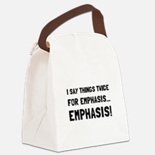 Twice For Emphasis Canvas Lunch Bag
