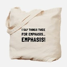 Twice For Emphasis Tote Bag