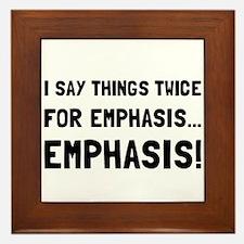 Twice For Emphasis Framed Tile