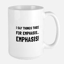 Twice For Emphasis Mugs
