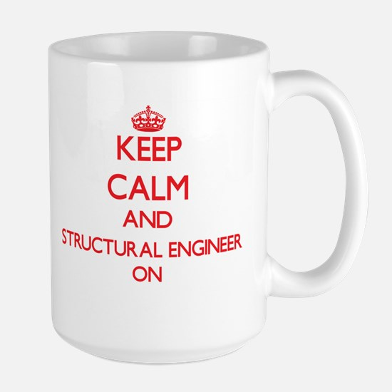 Keep Calm and Structural Engineer ON Mugs