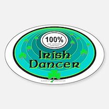 100 PERCENT IRISH DANCER Decal