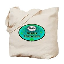 100 PERCENT IRISH DANCER Tote Bag