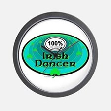 100 PERCENT IRISH DANCER Wall Clock
