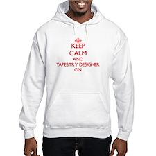 Keep Calm and Tapestry Designer Hoodie