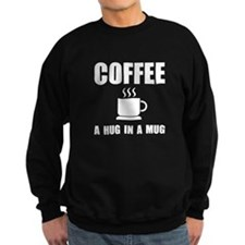 Coffee Hug In Mug Sweatshirt