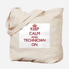 Keep Calm and Technician ON Tote Bag