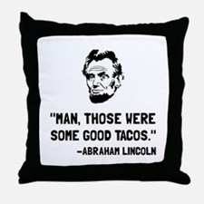 Lincoln Good Tacos Throw Pillow