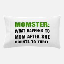 Momster Mom Pillow Case