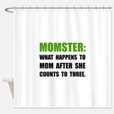 Momster Mom Shower Curtain