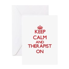 Keep Calm and Therapist ON Greeting Cards