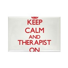 Keep Calm and Therapist ON Magnets