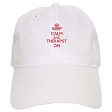 Keep Calm and Therapist ON Baseball Cap