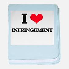 I Love Infringement baby blanket