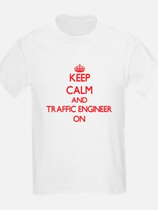 Keep Calm and Traffic Engineer ON T-Shirt
