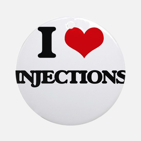 I Love Injections Ornament (Round)