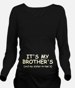 Mybrothersbabydark2. Long Sleeve Maternity T-Shirt