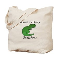 T-Rex - Licensed To Carry Small Arms Tote Bag