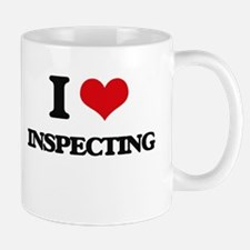 I Love Inspecting Mugs