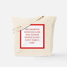 low self esteem Tote Bag
