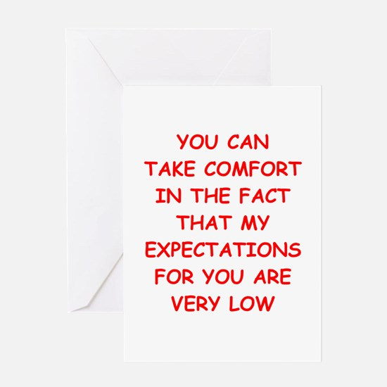 low expectations Greeting Cards