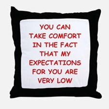 low expectations Throw Pillow