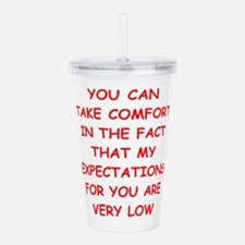 low expectations Acrylic Double-wall Tumbler