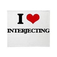 I Love Interjecting Throw Blanket