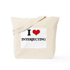 I Love Interjecting Tote Bag
