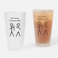Don't worry, I've got your back! Drinking Glass