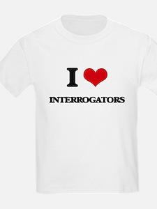 I Love Interrogators T-Shirt