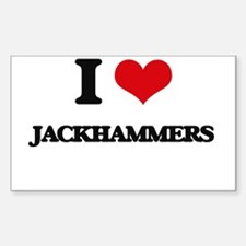 I Love Jackhammers Decal