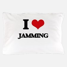 I Love Jamming Pillow Case