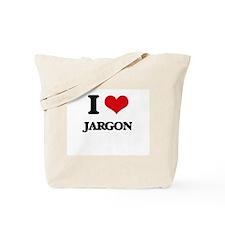I Love Jargon Tote Bag