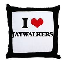 I Love Jaywalkers Throw Pillow