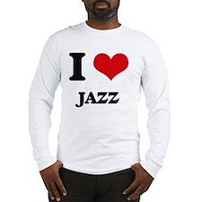 I Love Jazz Long Sleeve T-Shirt