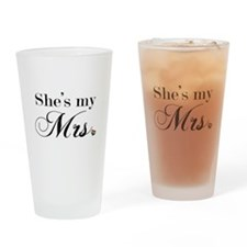 She's My Mrs. Drinking Glass