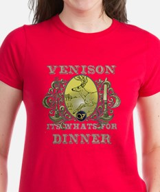 Venison its whats for dinner Tee