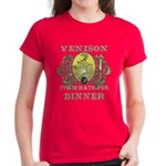 Venison its whats for dinner Women's Dark T-Shirt