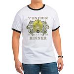 Venison its whats for dinner Ringer T