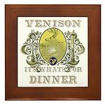 Venison its whats for dinner Framed Tile