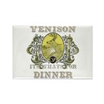 Venison its whats for dinner Rectangle Magnet (10