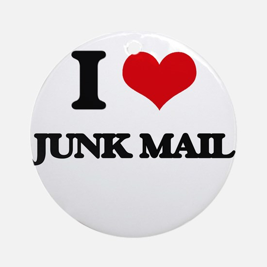 I Love Junk Mail Ornament (Round)