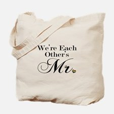We're Each Other's Mr. Tote Bag