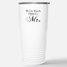 We're Each Other's Mr. Travel Mug