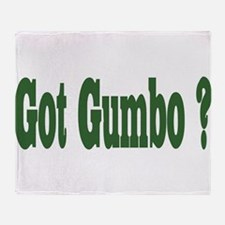 Got Gumbo Throw Blanket