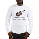 Stradivarius Violin Humor Long Sleeve T-Shirt