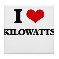 I Love Kilowatts Tile Coaster