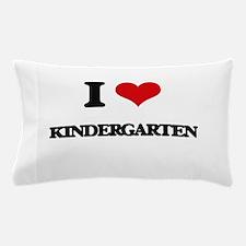 I Love Kindergarten Pillow Case